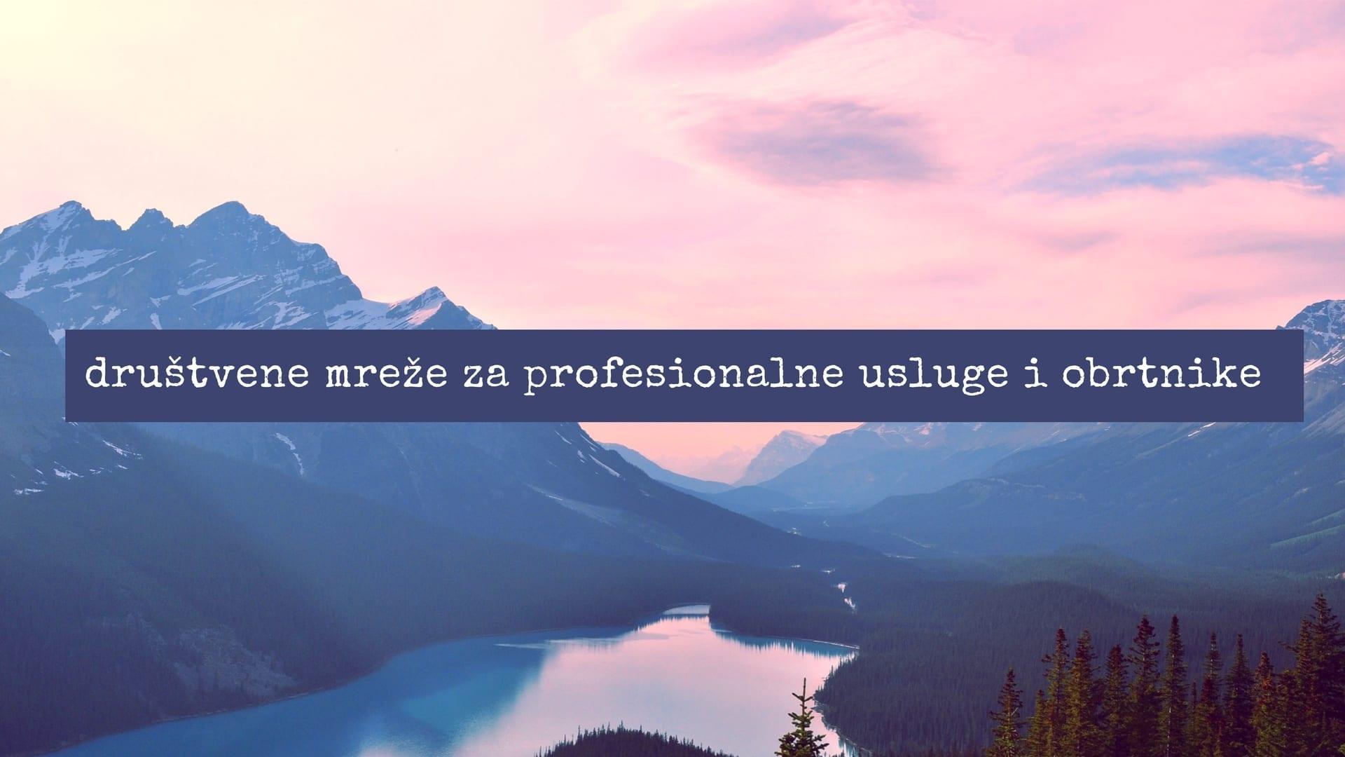 Društvene Mreže za Profesionalne Usluge i Obrtnike